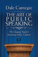 The Art of Public Speaking: The...