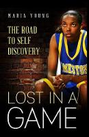 Lost in a Game: The Journey to Self...