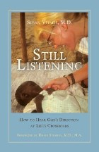 Still Listening: How to Hear God's...