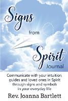 Signs from Spirit Journal: ...