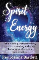 Spirit Energy: Table Tipping, Trumpet...