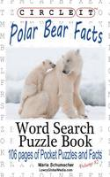 Circle It, Polar Bear Facts, Word...