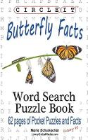 Circle It, Butterfly Facts, Word...