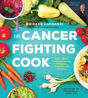 The Cancer Fighting Cook: Cancer...