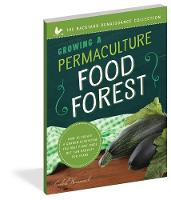 Growing a Permaculture Food Forest:...