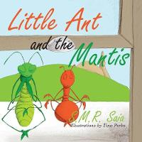 Little Ant and the Mantis: Count Your...