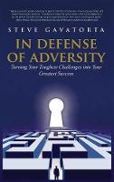 In Defense of Adversity: Turning Your...