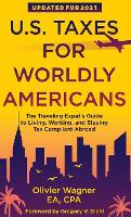 U.S. Taxes for Worldly Americans: The...