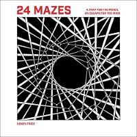 24 Mazes: A Book of Artistic Puzzles