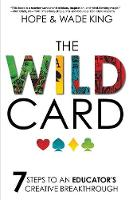 The Wild Card: 7 Steps to an...