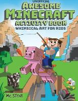 Awesome Minecraft Activity Book:...