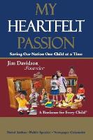 My Heartfelt Passion: Saving Our...