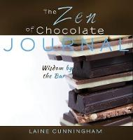 The Zen of Chocolate Journal: Wisdom...