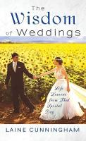 Wisdom of Weddings: Life Lessons from...