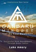 Ganbaru Mindset: Do Your Best:...