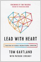 Lead with Heart: Transform Your...