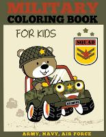 Military Coloring Book for Kids: ...