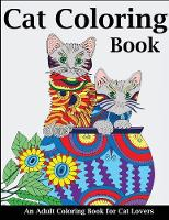 Cat Coloring Book: An Adult Coloring...