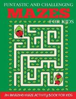 Funtastic and Challenging Mazes for...