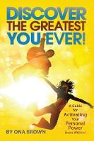 Discover the Greatest You Ever: A...