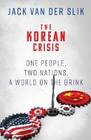 The Korean Crisis: One People, Two...