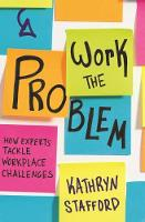 Work the Problem: How Experts Tackle...