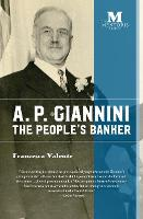 A. P. Giannini: The People's Banker