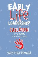 Early Life Leadership in Children: ...