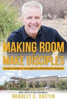 Making Room to Make Disciples: A...
