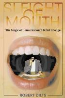 Sleight of Mouth: The Magic of...