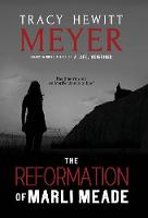 The Reformation of Marli Meade