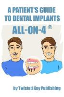 A Patient's Guide to Dental Implants:...