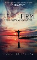 Stand Firm: From the Darkness of...