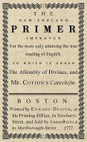 The New-England Primer: The Original...