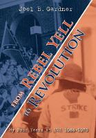 From Rebel Yell to Revolution: My ...