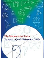 The Mathematics Tutor: Geometry Quick...