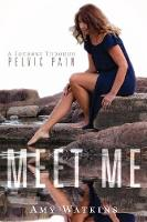 Meet Me: A Journey Through Pelvic Pain