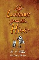 Life Lessons from the Hive