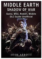 Middle Earth Shadow of War Game, ...