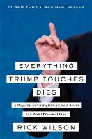 Everything Trump Touches Dies: A...