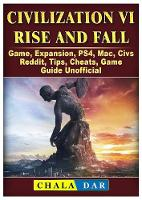Civilization VI Rise and Fall Game,...