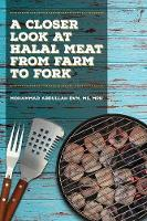 A Closer Look at Halal Meat: From ...