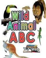 Wild Animal ABC: Learning Your ABC...