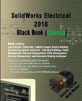 Solidworks Electrical 2018 Black Book...