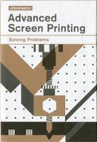 Advanced Screen Printing: Solving...