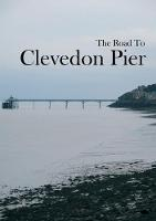 The Road to Clevedon Pier