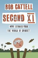 Second XI: More Stories from the ...