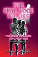 The Real Rock Follies: The Great Girl...
