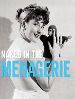 Naked in the Menagerie