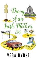 Diary of an Irish Mother: 1983